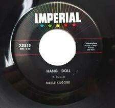 ROCKABILLY  45 RPM, MERLE KILGORE, HANG DOLL/ TOM DOOLEY JR, NEAR MINT, IMPERIAL