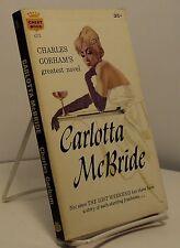 Carlotta McBride by Charles Gorham - First paperback edition