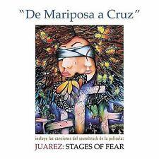 Original Soundtrack : De Mariposa a Cruz - Juarez: Stages of F CD