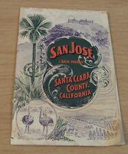 "1890's TRAVEL Advertising GUIDE to ""SAN JOSE"" Santa Clara County CALIFORNIA~"