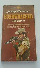 Bushwacked 1969 - jeff jeffries