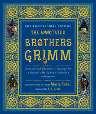The Annotated Brothers Grimm by Wilhelm Grimm, Jacob Grimm (Hardcover, 2012)
