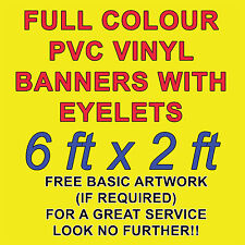6ft x 2ft PVC VINYL BANNERS 4 OUTDOOR SIGN PVC BANNERS ADVERTISING *FREE DESIGN*