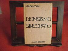 """Conte Vitaldo """"Dionisismo sincopato"""" - Carte segrete, 1977"""