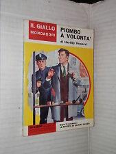PIOMBO A VOLONTA Hartley Howard Il giallo Mondadori 699 1962 libro narrativa di