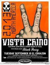 VISTA CHINO / BLACK PUSSY 2013 SEATTLE CONCERT TOUR POSTER - Stoner Rock, Metal