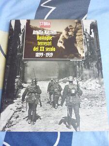 ACHILLE RASTELLI BATTAGLIE TERRESTRI DEL XX SECOLO 1899 - 1939