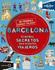 Mi Primera Lonely Planet Barcelona (Lonely Planet Kids) (Spanish Edition) by Lo