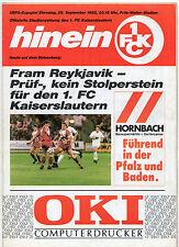 Orig.PRG   UEFA Cup   92/93   1.FC KAISERSLAUTERN - FRAM REYKJAVIK  !!  SELTEN
