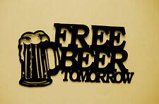 Beer,Brew,Metal Art,Drinking,Bar,Lounge,Man Cave,Free Beer Tomorrow, Comic,Gift