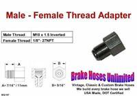 "Brake Line Thread Adapter, Male M10 x 1.5 Inverted, Female 1/8"" x 27NPT"