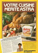 Publicité 1982  ASTRA Margarine Francoise Bernard coq au vin