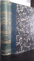 Dizionario Delle Sciences X R.delorme Volume 1ER Asselin Parigi 1894 ABE