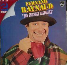 "DISQUE VINYL 33 T    FERNAND  RAYNAUD.  ""SES GRANDES HISTOIRES"".  2 DISQUES"
