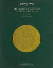 SOTHEBY'S GENEVA COINS OF PORTUGAL and her COLONIES Auction Catalog 1986