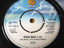 "SLICK - SPACE BASS   7"" VINYL"