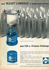 I- Publicité Advertising 1962 La lampe Bleuet Lumogaz Caming gaz