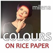 Colours on Rice Paper by Milena (2015, Paperback)