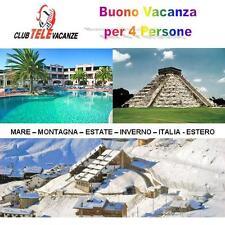 Buono Vacanza 4 posti  Mare - Montagna - Estate - Inverno - Italia - Estero