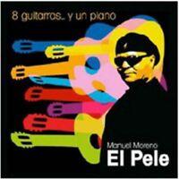 EL PELE - 8 GUITARRAS Y UN PIANO [CD]