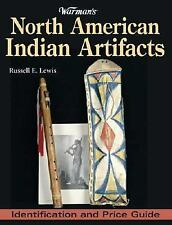 Warman's North American Indian Artifacts: Identification and Price Guide, Lewis,