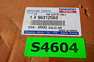 Daewoo #96312560 Disk-Brake Solid RR New  S4604