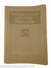 1918 How To Get The Most Out Of Your Victrola Book By Victor Music Machine