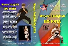 Wayne Dalglish - Creative Bo Kata Instructional DVD