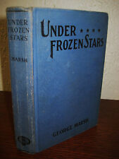 1st Edition UNDER FROZEN STARS George Marsh FIRST PRINTING Fiction NOVEL Classic