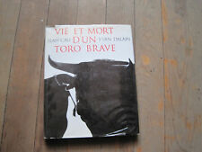 Jean CAU/Yvan DALAIN: Vie et mort d'un toro brave