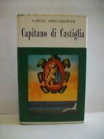CAPITANO DI CASTIGLIA - S.Shellabarger [libro, Aldo Martello, 1969]