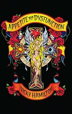 Appetite For Dysfunction: A Cautionary Tale Book by Vicky Hamilton NEW Signed2U