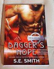The Alliance: Dagger's Hope Bk. 3 by S. E. Smith (2015, TSPB)