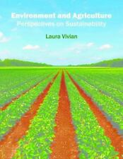 Environment and Agriculture: Perspectives on Sustainability (2016, Hardcover)