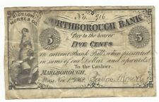 CIVIL WAR ERA FRACTIONAL CURRENCY FROM NORTHBOROUGH,BANK 1862