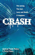 Crash: A Story of Love and Death (Bite) Andrew Fusek Peters, Polly Peters Very G