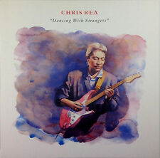 """12"""" LP - Chris Rea - Dancing With Strangers - k1681 - washed & cleaned"""