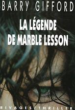 RARE EO RIVAGES BARRY GIFFORD + BELLE DÉDICACE : LA LÉGENDE DE MARBLE LESSON