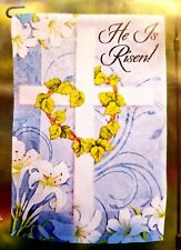"""GARDEN FLAG ~~ EASTER """"HE IS RISEN!""""  ~ 12.5"""" x 18"""" ~~ NEW in PACKAGE"""