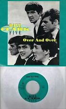 THE DAVE CLARK FIVE Over And Over / You Got What It Takes 45 with PicSleeve  DC5
