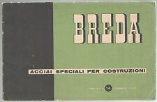Società Italiana Ernesto Breda ACCIAI SPECIALI PER COSTRUZIONI Listino 14 1948