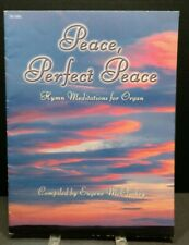 Peace Perfect Peace Sheet Music Song Book Organ Gospel Hymns Meditations M23