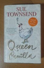 Sue Townsend : Queen Camilla, Signed by Author. Michael Joseph 1st ed. (Hbk 2006