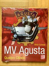 MV Agusta - Quattro Cilindri von Ulrich Schwab (2012, Gebundene Ausgabe)