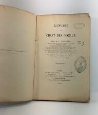 Lescuyer, Langage et chant des oiseaux, 1878, livre rare