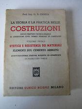 LA TEORIA E LA PRATICA NELLE COSTRUZIONI di G.B. ORMEA - HOEPLI 1964