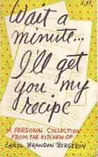 Wait a Minute ... Ill Get You My Recipe (A Person