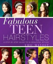 Fabulous Teen Hairstyles by Eric Mayost Book The Cheap Fast Free Post
