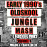 EARLY 1990's OLD SKOOL JUNGLE MASH volume 1 MIX CD NEW 2018 - 19 dnb tunes