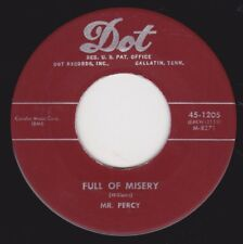 """MR. PERCY (PERCY STOVALL) """"FULL OF MISERY"""" b/w """"SOMEBODY HELP ME OUT"""" on DOT(M-)"""